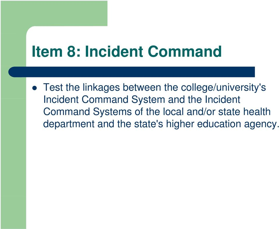Incident Command Systems of the local and/or state