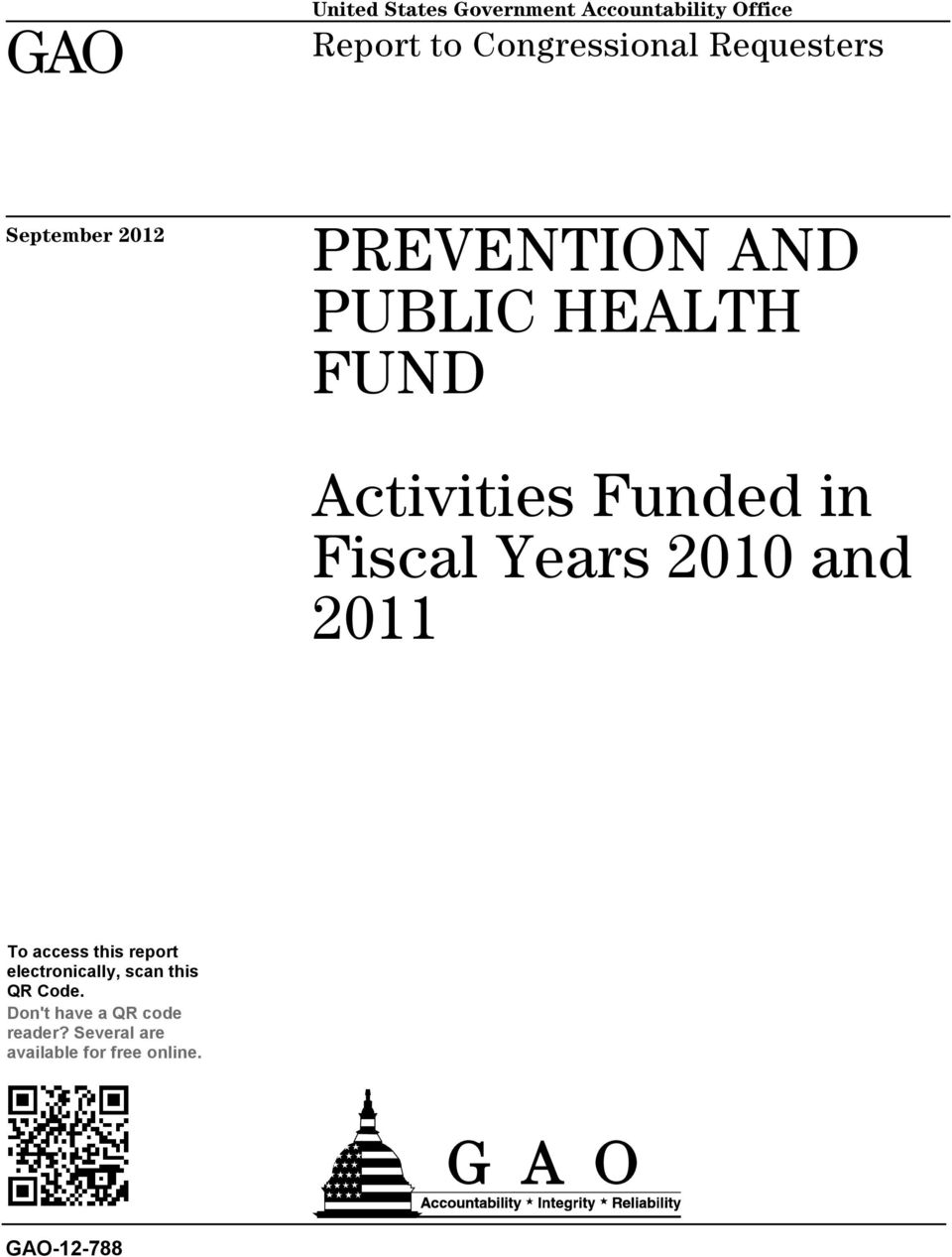 in Fiscal Years 2010 and 2011 To access this report electronically, scan this
