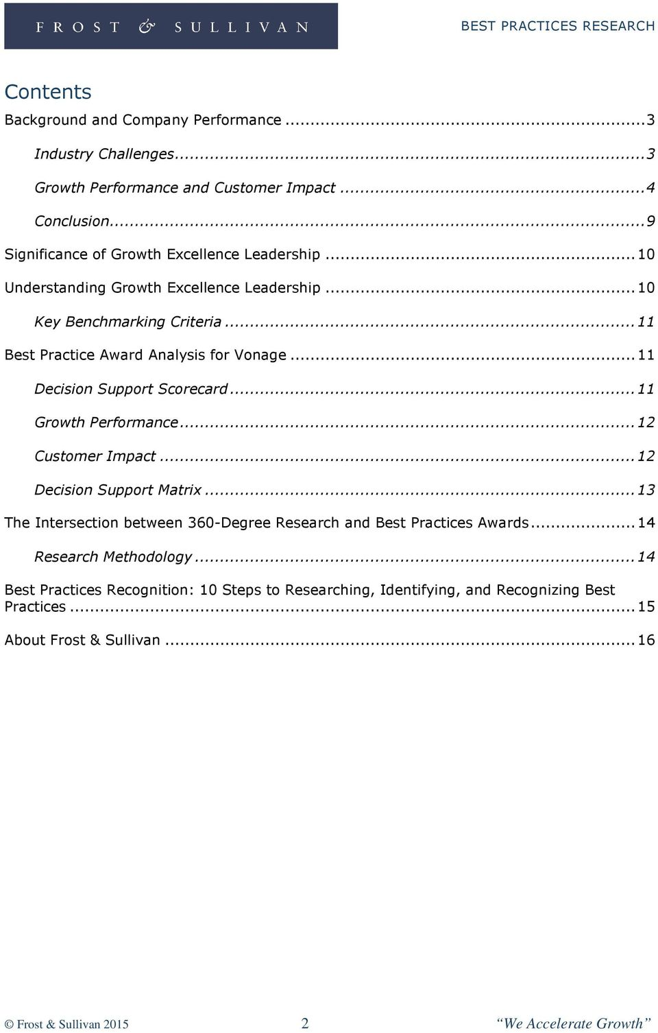 .. 11 Decision Support Scorecard... 11 Growth Performance... 12 Customer Impact... 12 Decision Support Matrix.