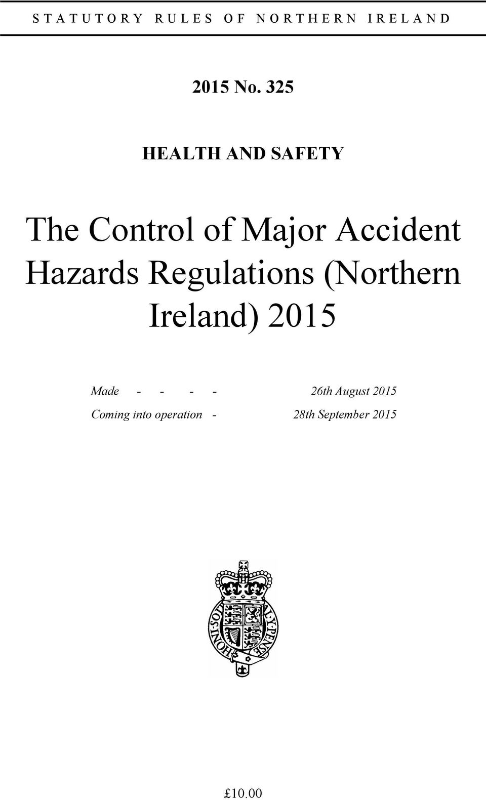 Hazards Regulations (Northern Ireland) 2015 Made - - -
