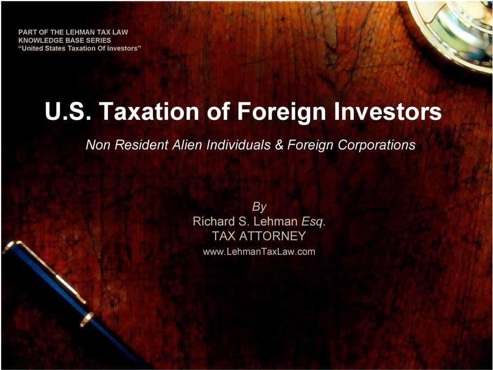 Investors Non Resident Alien Individuals & Foreign