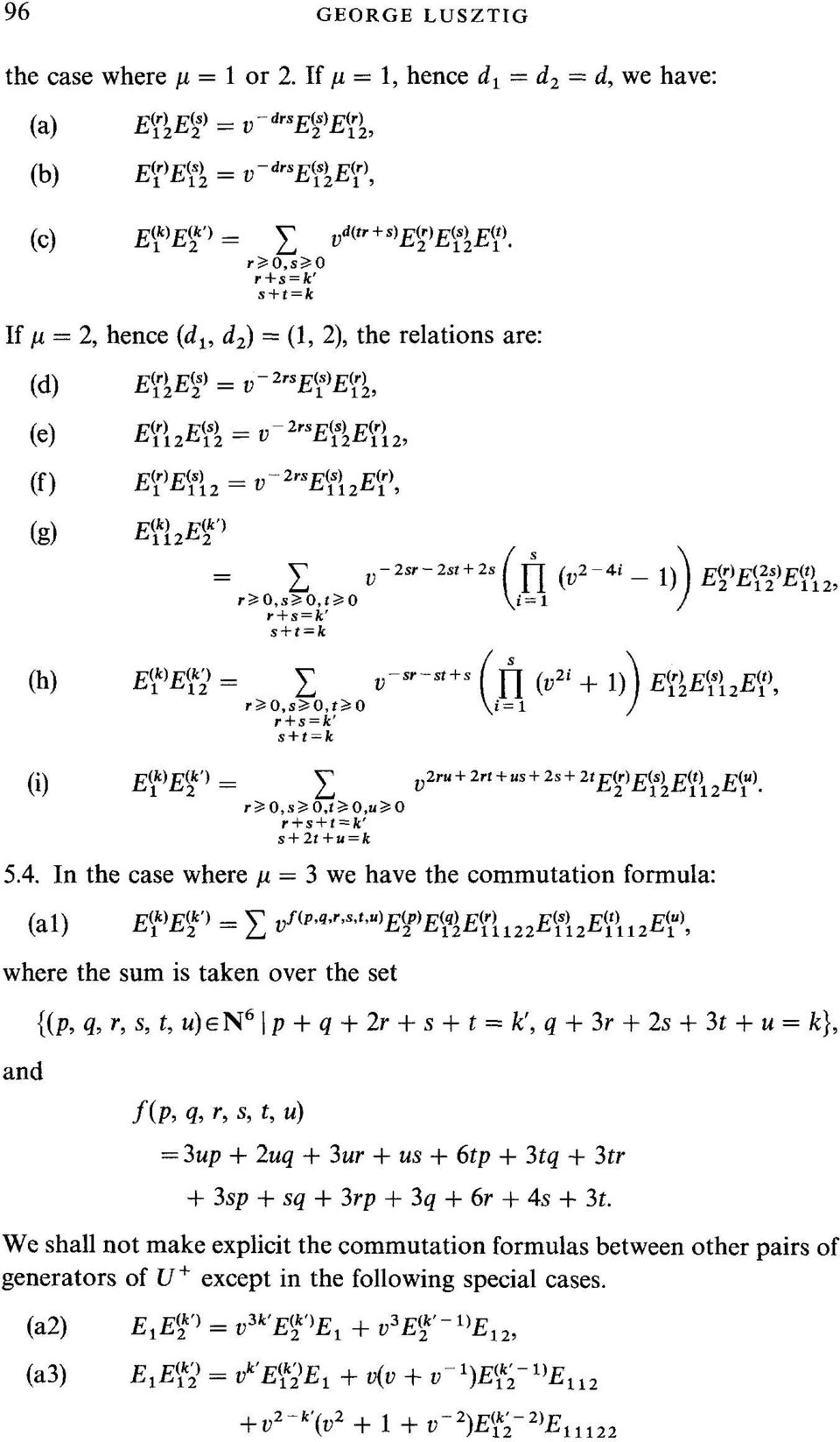 "d2) --- (1, 2), the relations are: (d) ~12~2~(') ~(~) = v- 2""SE(I~)E([), (e) ~(,) 17(s),, 2rs]~?"
