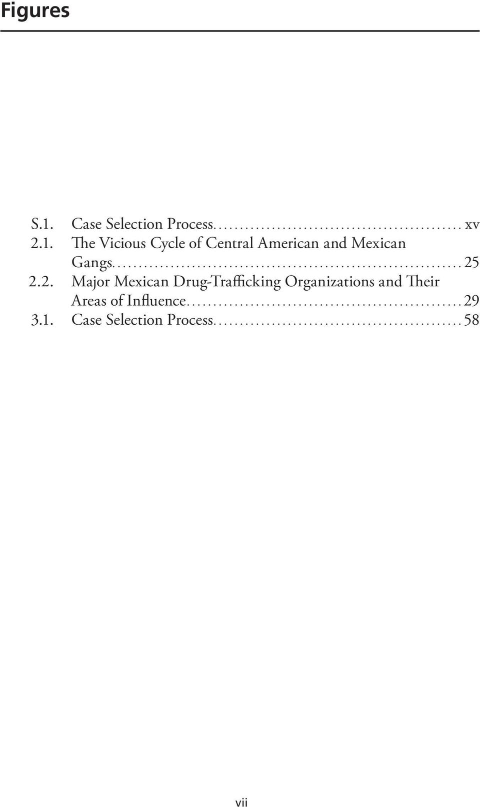The Vicious Cycle of Central American and Mexican Gangs.