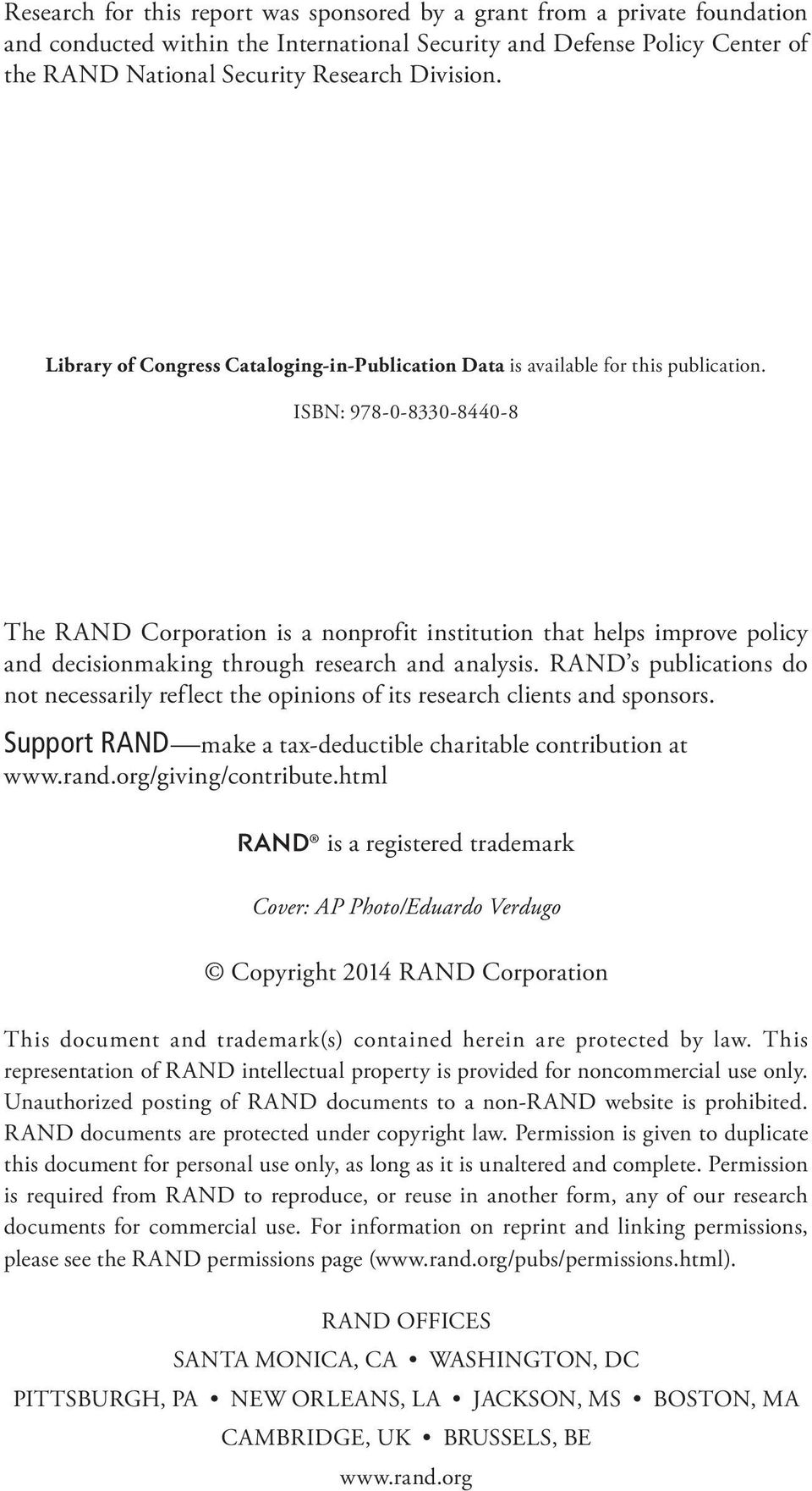 ISBN: 978-0-8330-8440-8 The RAND Corporation is a nonprofit institution that helps improve policy and decisionmaking through research and analysis.