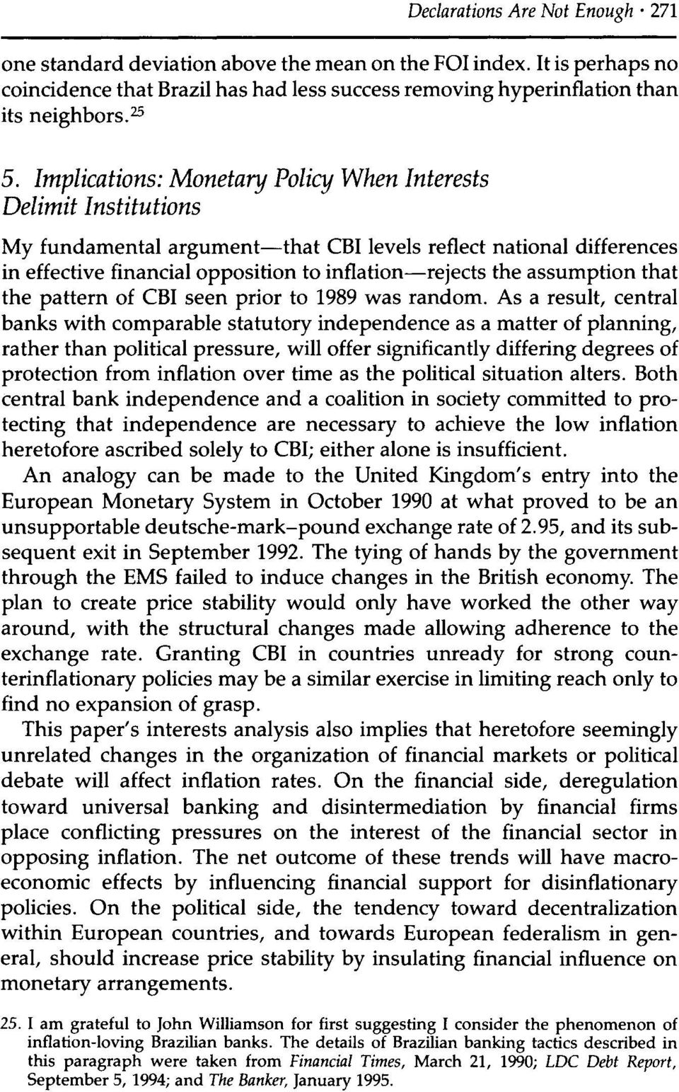 assumption that the pattern of CBI seen prior to 1989 was random.