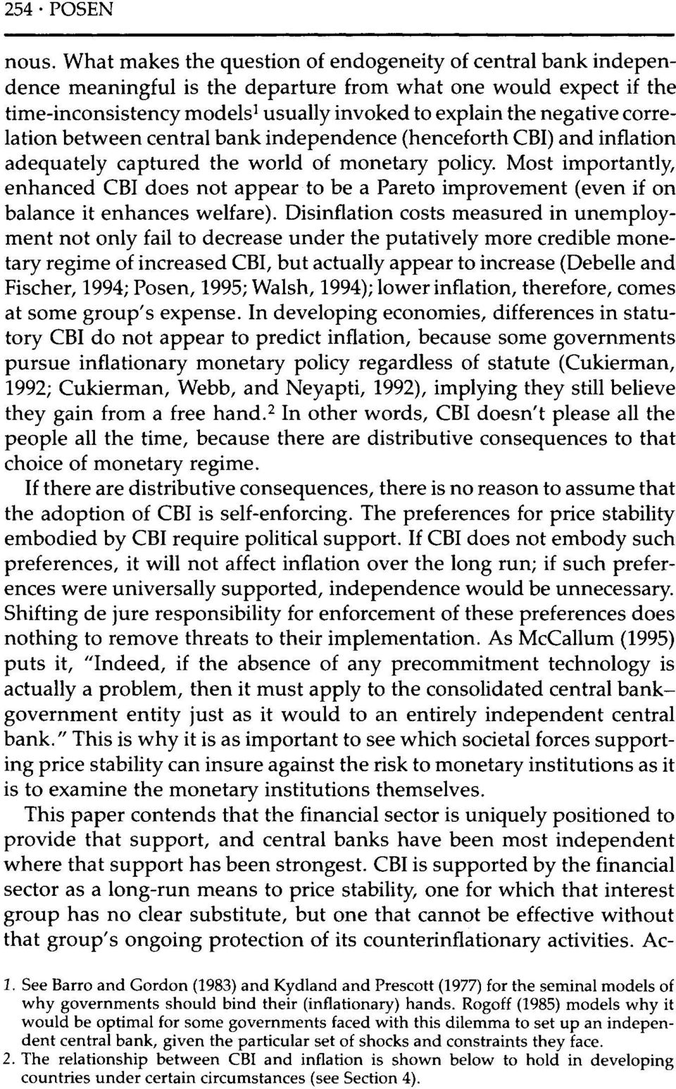 correlation between central bank independence (henceforth CBI) and inflation adequately captured the world of monetary policy.