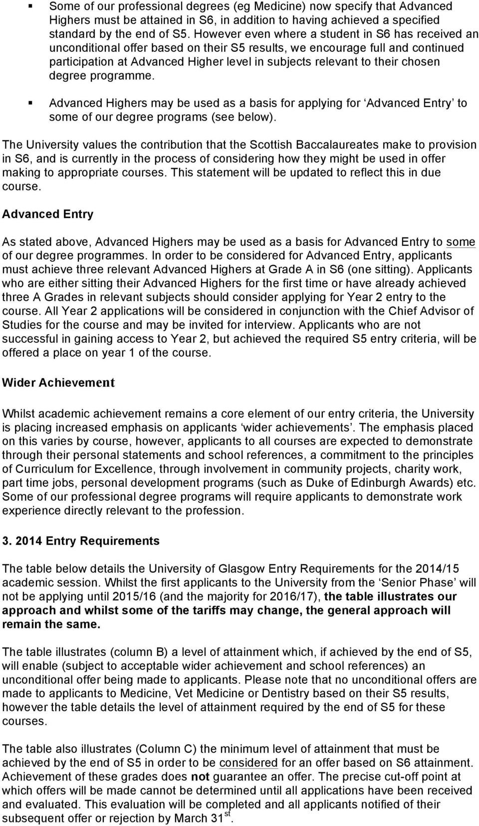 degree programme. Advanced s may be used as a basis for applying for Advanced Entry to some of our degree programs (see below).