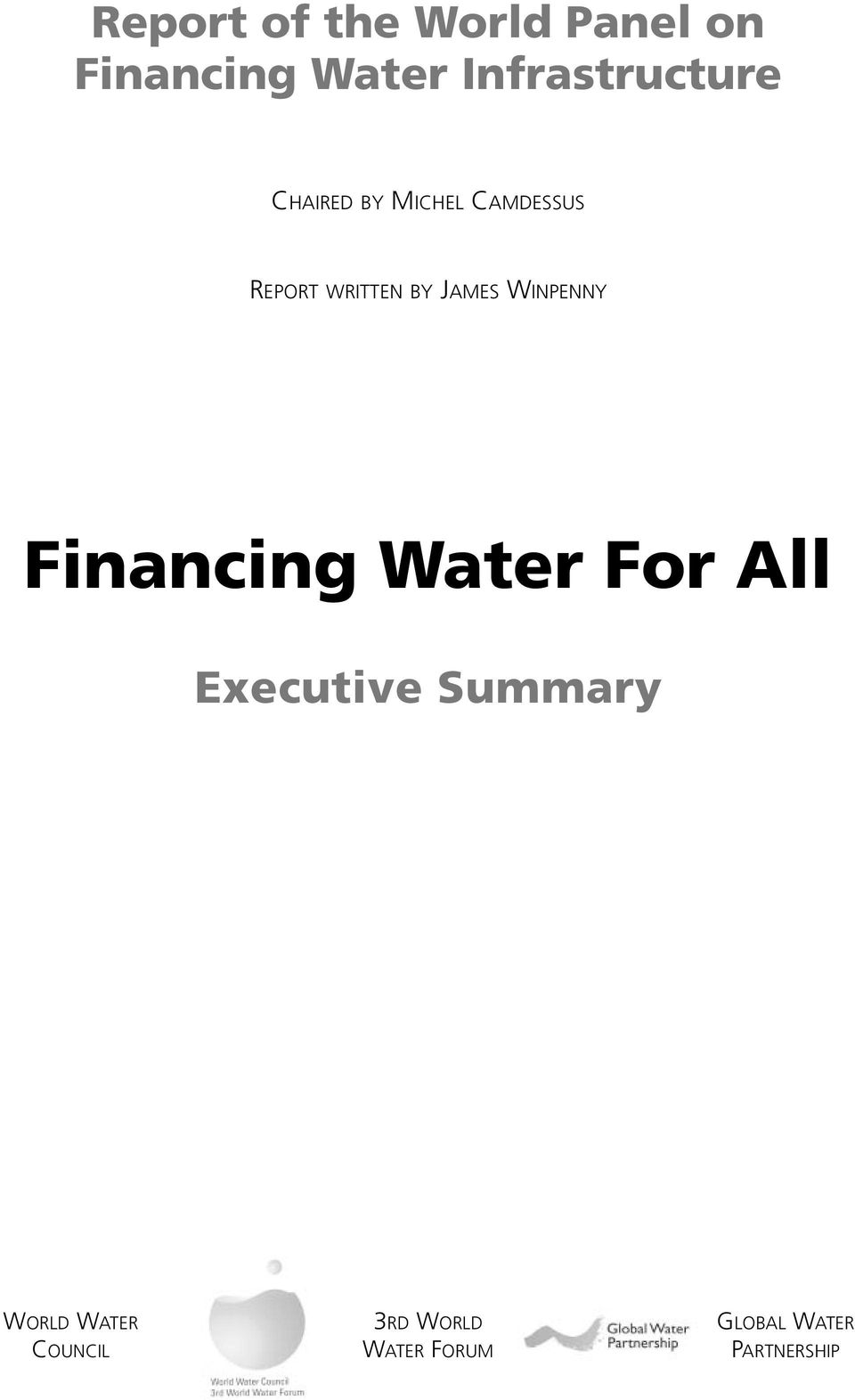 BY JAMES WINPENNY Financing Water For All Executive
