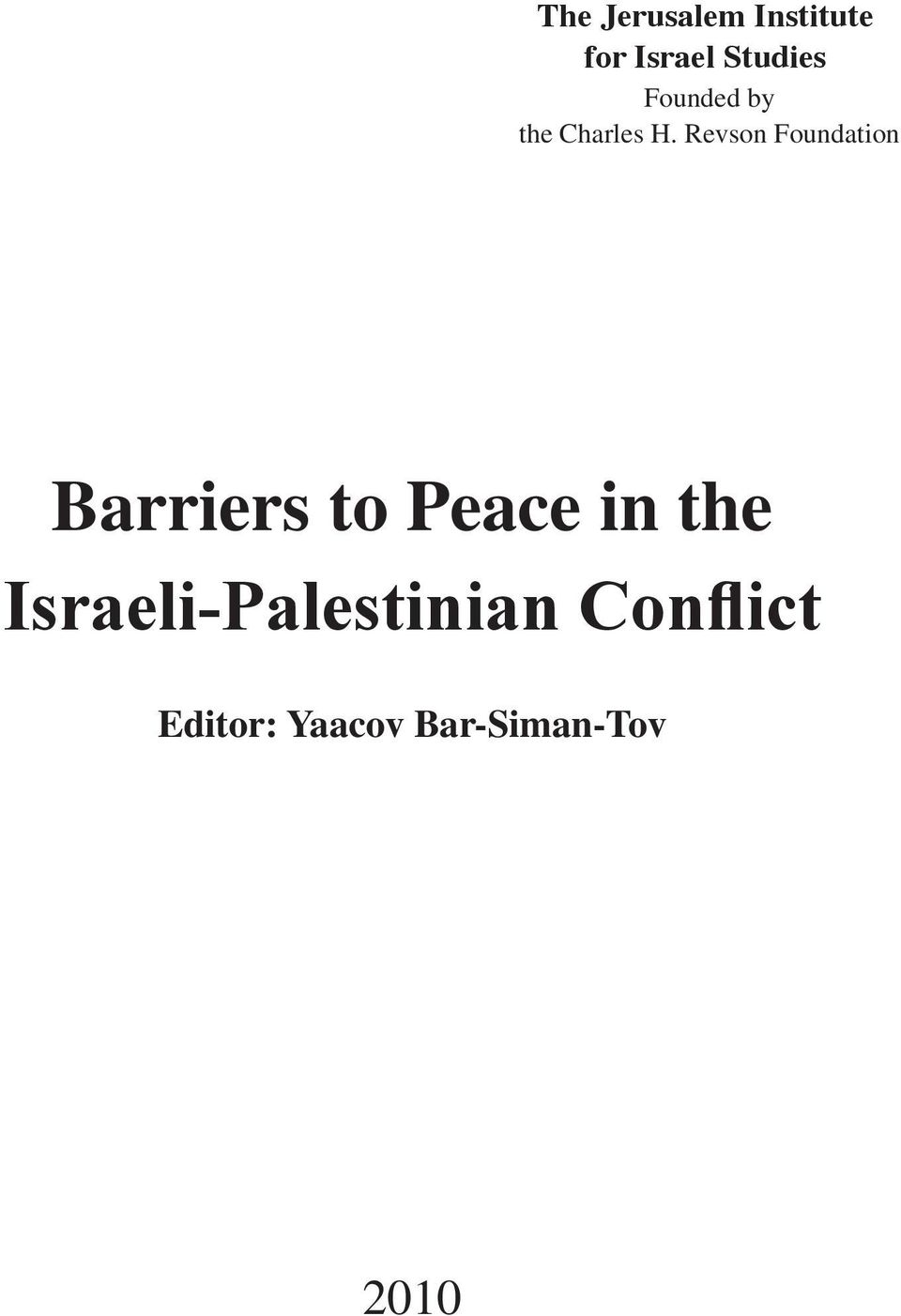 Revson Foundation Barriers to Peace in the