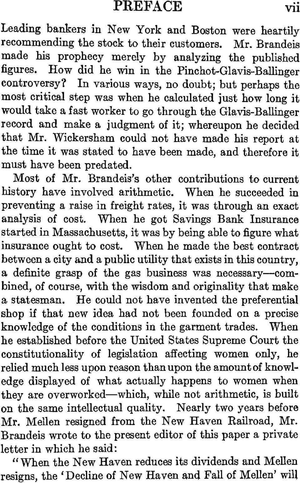 In various ways, no doubt; but perhaps the most critical step was when he calculated just how long it would take a fast worker to go through the Glavis-Ballinger record and make a judgment of