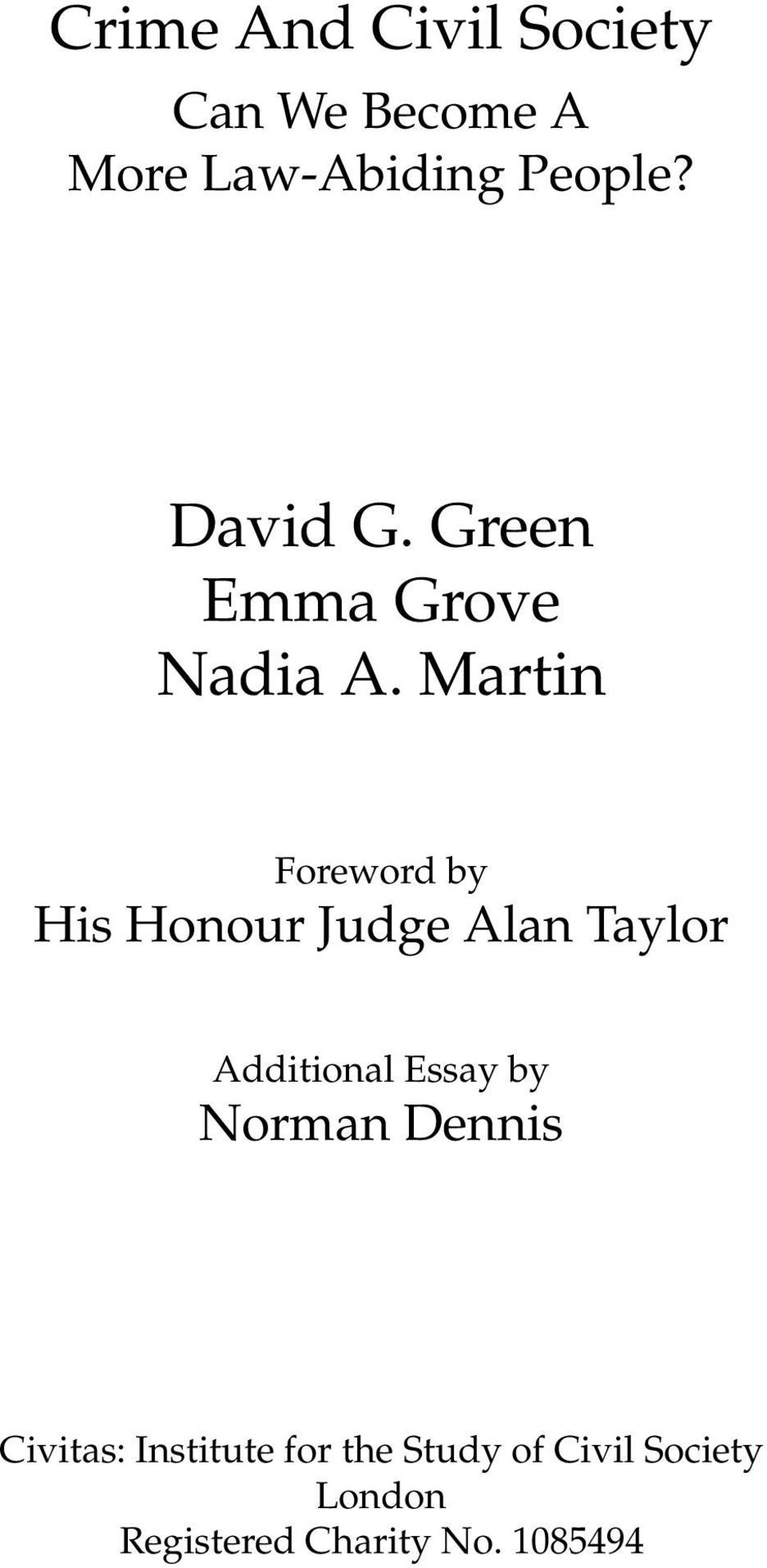 Martin Foreword by His Honour Judge Alan Taylor Additional Essay by