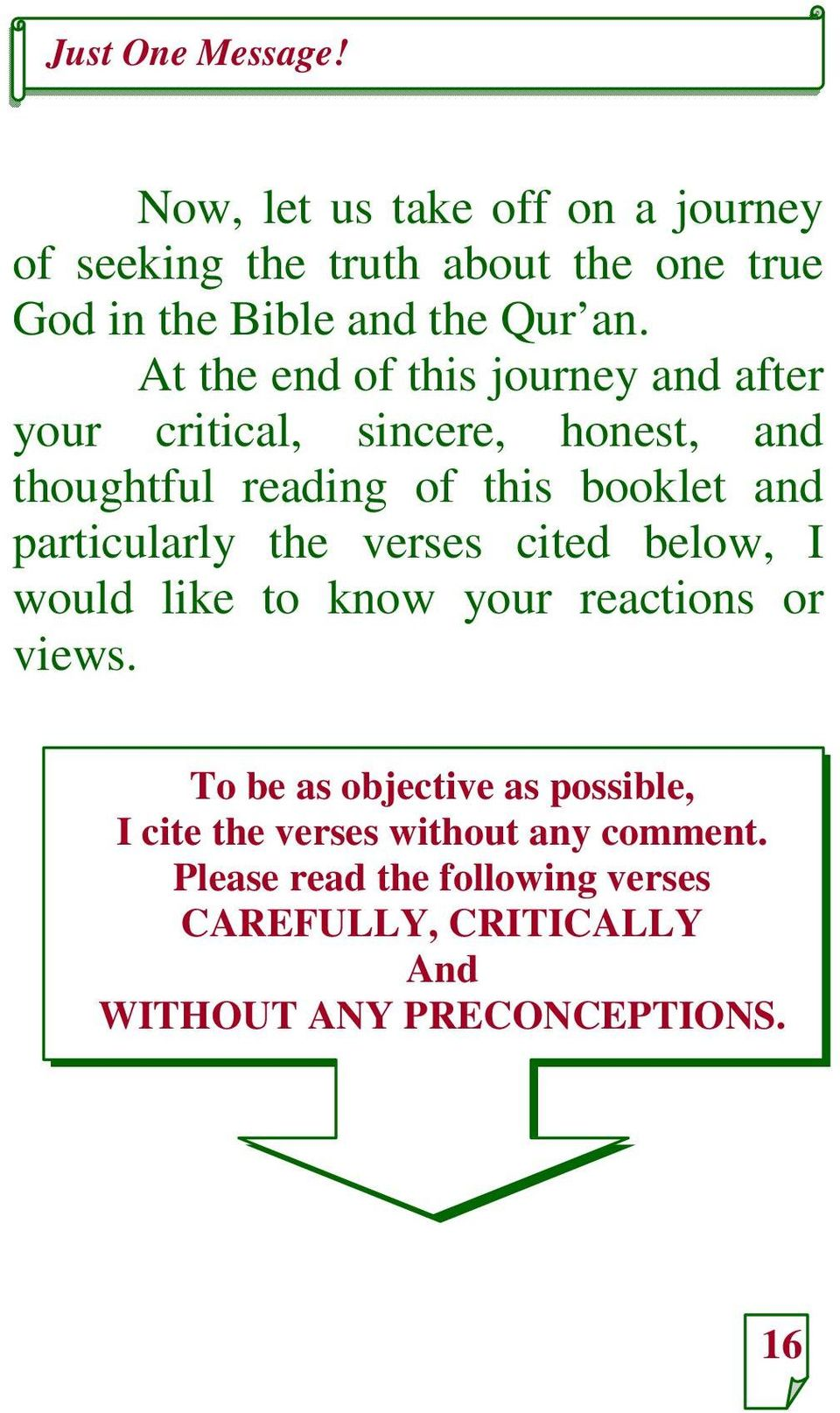 particularly the verses cited below, I would like to know your reactions or views.