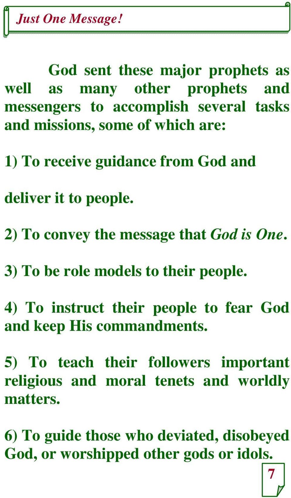 3) To be role models to their people. 4) To instruct their people to fear God and keep His commandments.
