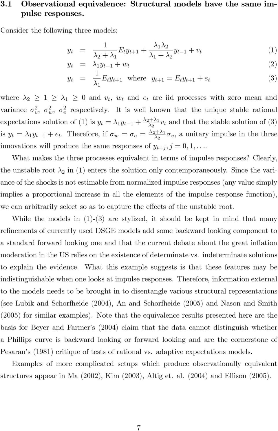 processes with zero mean and variance σ v, σ w, σ e respectively.