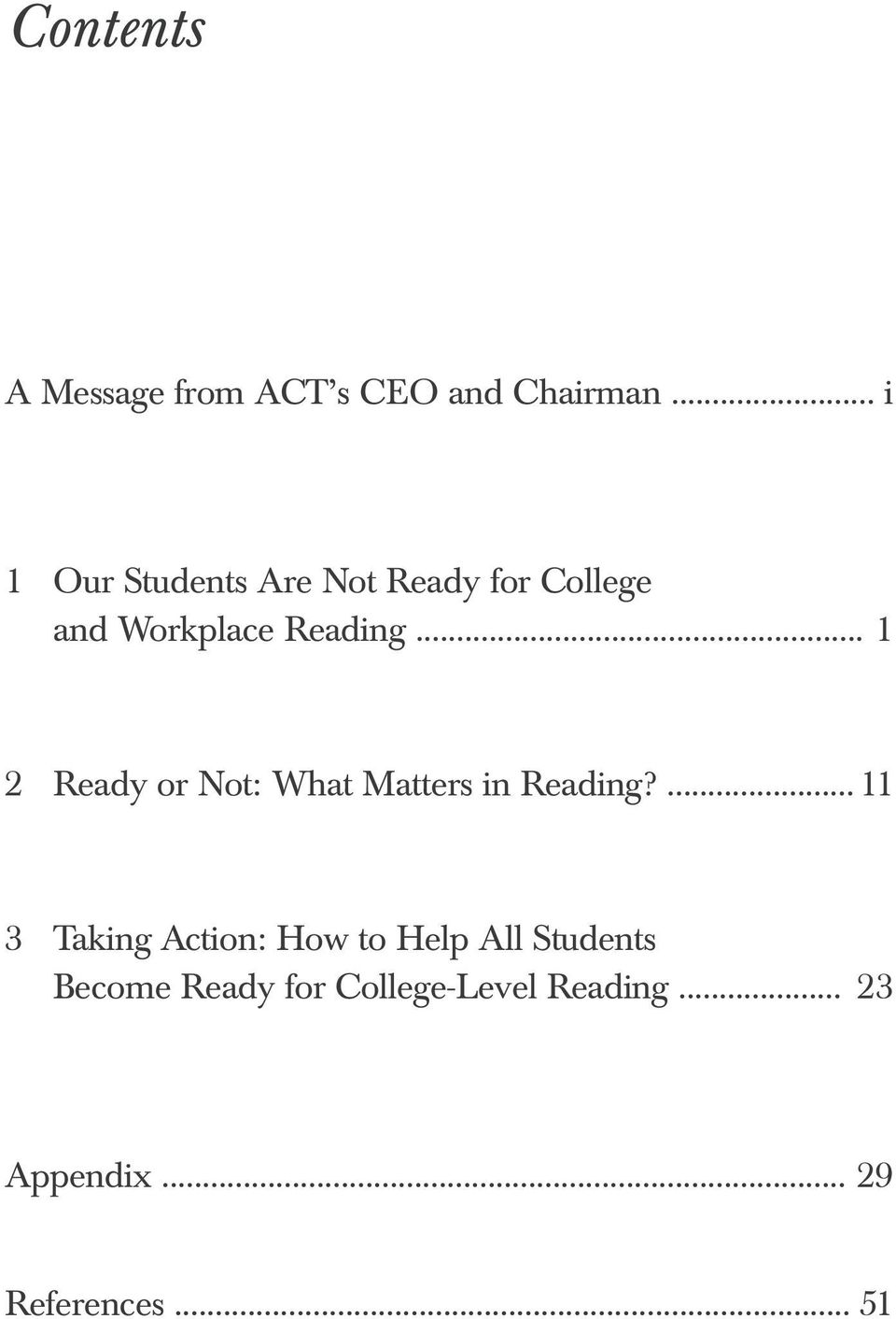 .. 1 2 Ready or Not: What Matters in Reading?