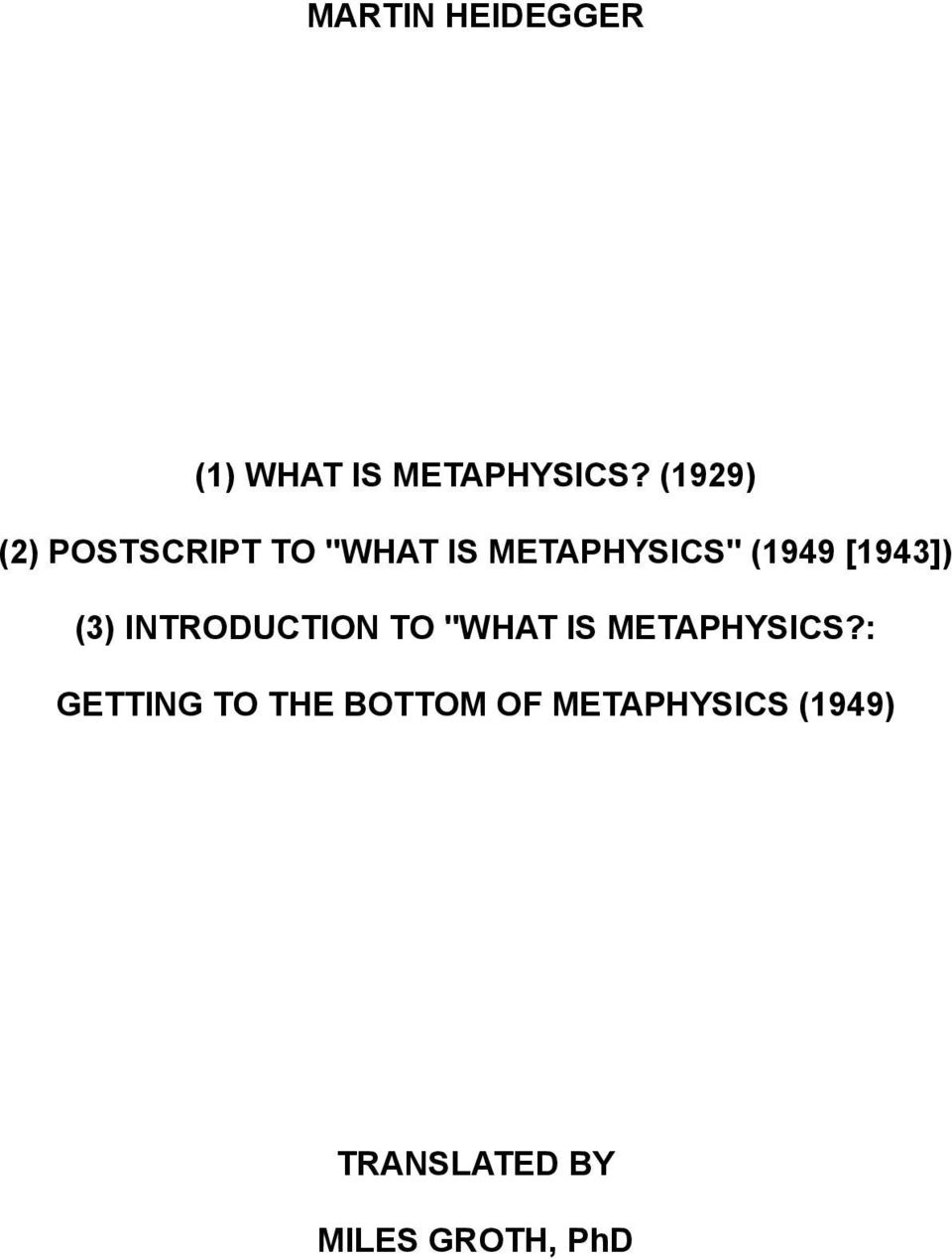 "[1943]) (3) INTRODUCTION TO ""WHAT IS METAPHYSICS?"