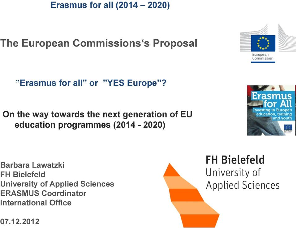 On the way towards the next generation of EU education