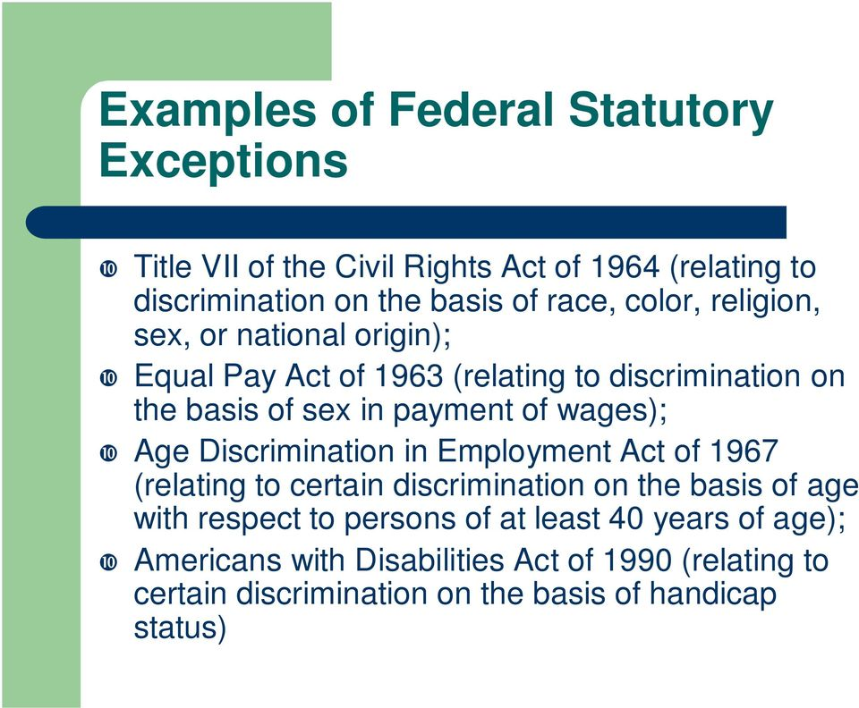 wages); Age Discrimination in Employment Act of 1967 (relating to certain discrimination on the basis of age with respect to persons