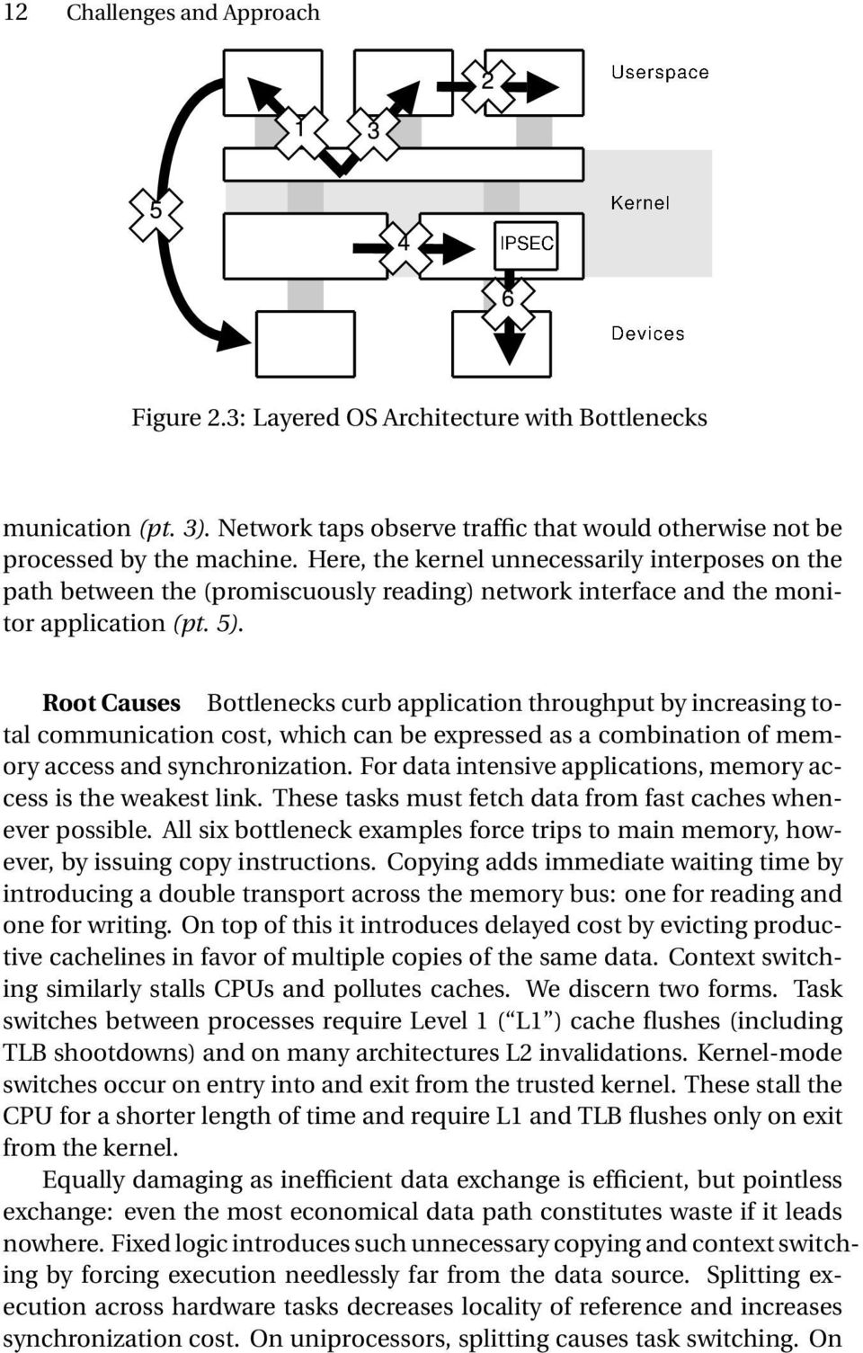Root Causes Bottlenecks curb application throughput by increasing total communication cost, which can be expressed as a combination of memory access and synchronization.