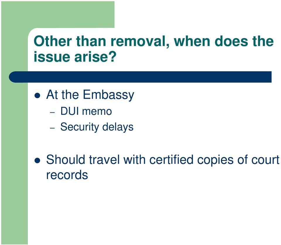 At the Embassy DUI memo Security
