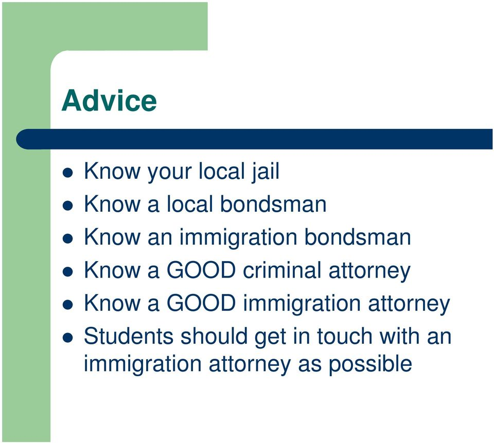attorney Know a GOOD immigration attorney Students