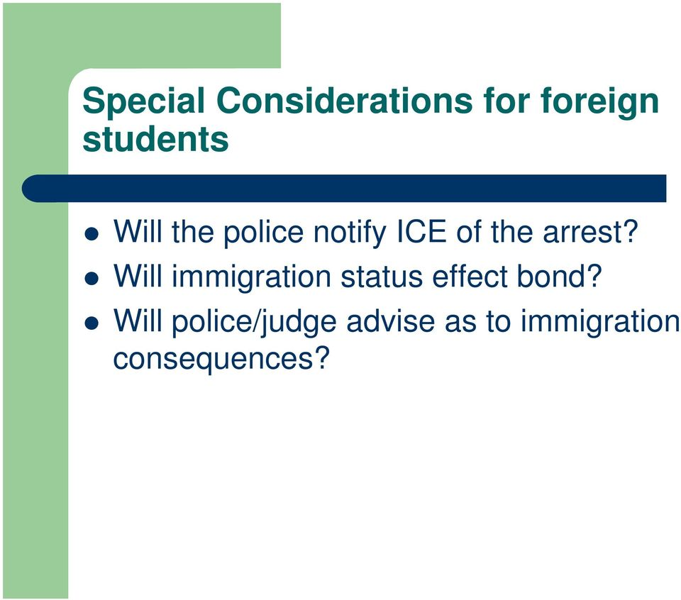 Will immigration status effect bond?