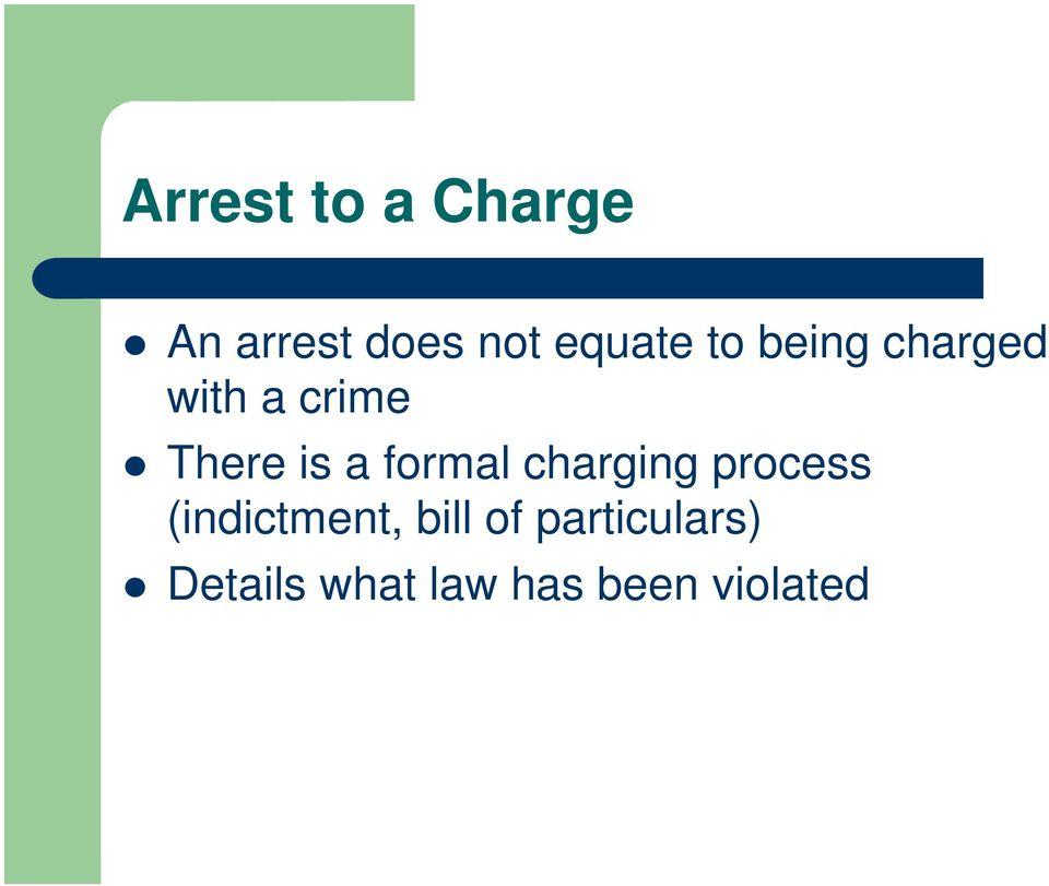 formal charging process (indictment, bill of