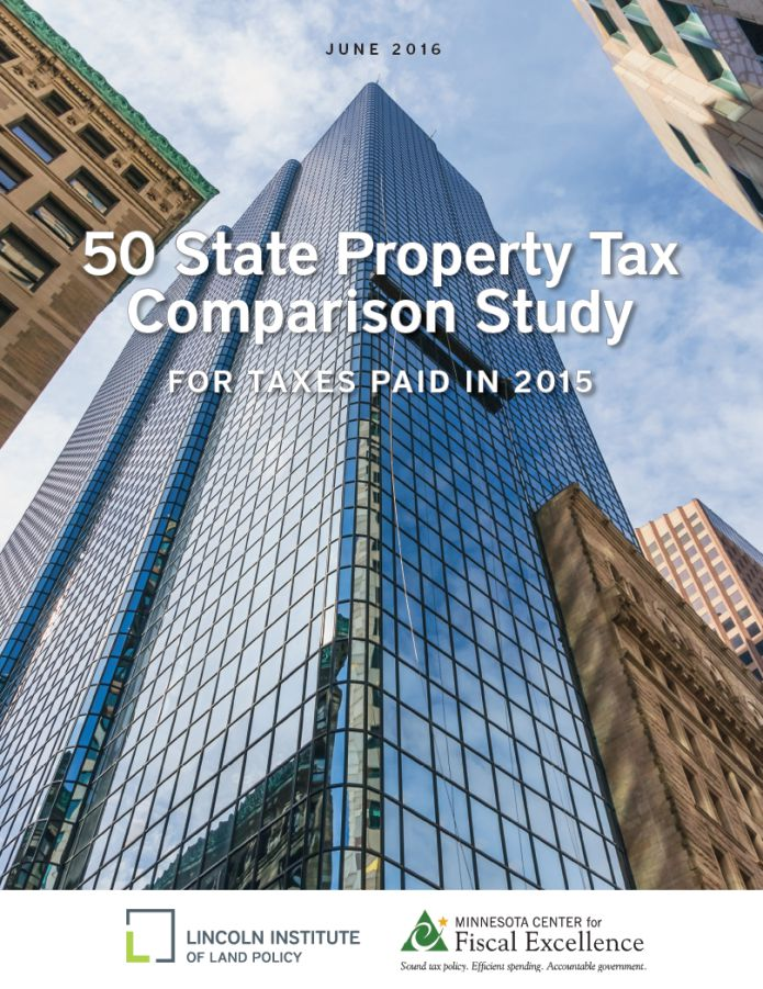 Excerpts from 50 State Property Tax Comparison Study: For Taxes Paid in 2015 Report by Lincoln Institute of Land Policy and Minnesota Center for Fiscal Excellence Full report available at: www.