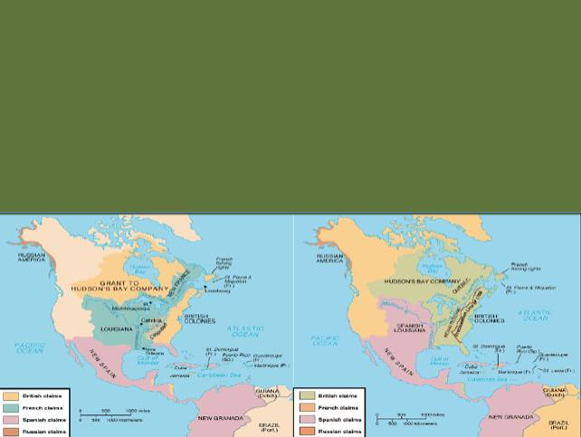 Effect #1: The Treaty of Paris (1763) - Ends the War - France relinquishes all land in North America -