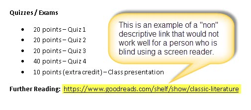 3. Descriptive Links and Headings in Documents Using descriptive links and headings helps persons who are blind, using a screen