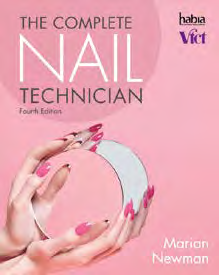 OTHER BEAUTY THERAPY TITLES NEW EDITION AVAILABLE MARCH 2017 The Complete Nail