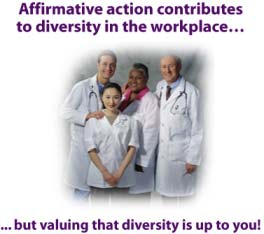 2013 Affirmative Action vs. Valuing Diversity Affirmative action has played an important role in expanding employment opportunities for those previously excluded from certain jobs or organizations.