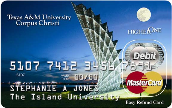 Higher One Partner Performs Refunds Higher One processes our refunds An Easy Refund Card will be sent by Higher One after a students first registration for classes. This is NOT a credit card.