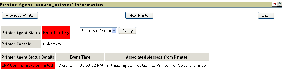 1 In the iprint Manager Health Monitor, locate secure_printer in the list. secure_printer shows a printing error. 2 Click the printer agent name.