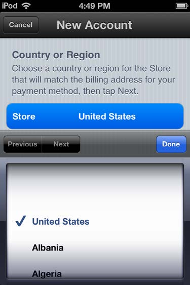 5. Choose your country, and then tap Done. 6. You'll need to read and agree to the itunes Store Terms & Conditions.