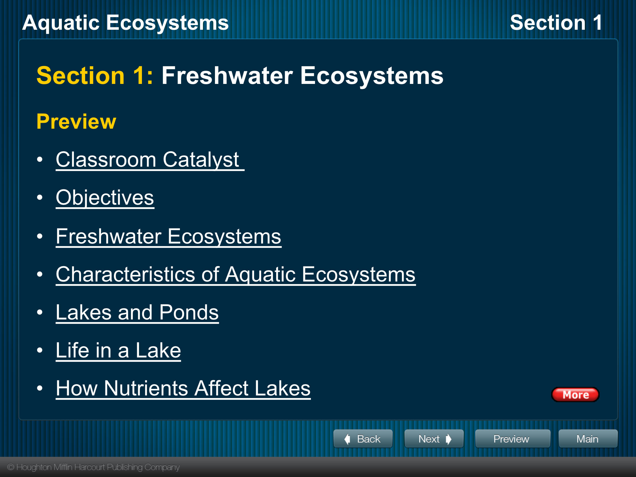 Section 1: Freshwater Ecosystems Preview Classroom Catalyst Objectives Freshwater Ecosystems