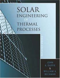 Calculation methodology: Duffie and Beckman (2006), Solar Engineering of Thermal Processes Third Edition, John Wiley & Sons