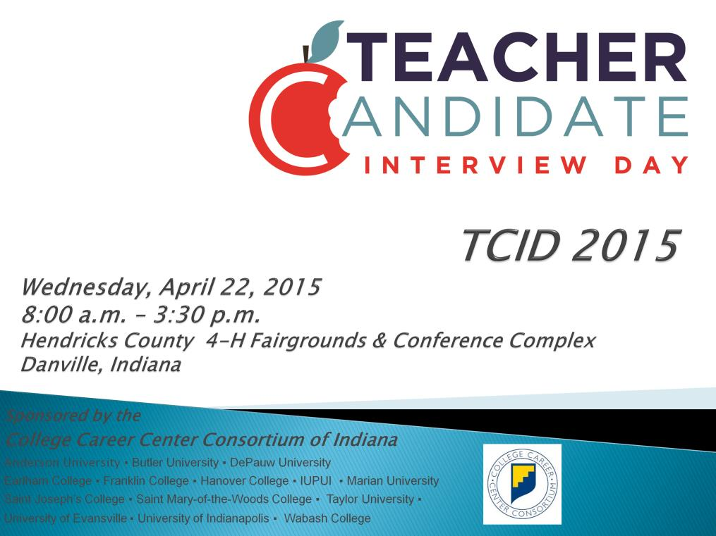 Thank you for viewing this presentation about Teacher Candidate Interview Day, also called TCID.