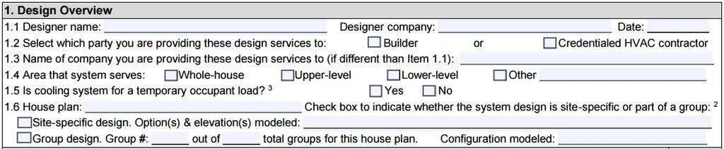 Group Design Policy: Example Complete basic information about the system