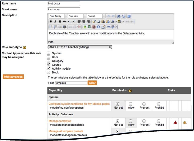 Managing Permissions: Roles and Capabilities When editing a role, you can  change the standard