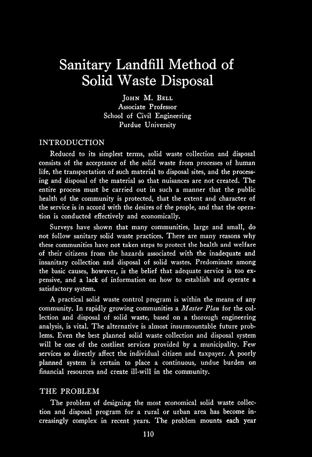 the possibility of earth becoming unavailable due to inadequate waste disposal methods Sludge is formed during wastewater treatment wastewater is a combination of the liquid- or water-carried wastes removed from residential, institutional, commercial and industrial establishments, together with ground water, surface.