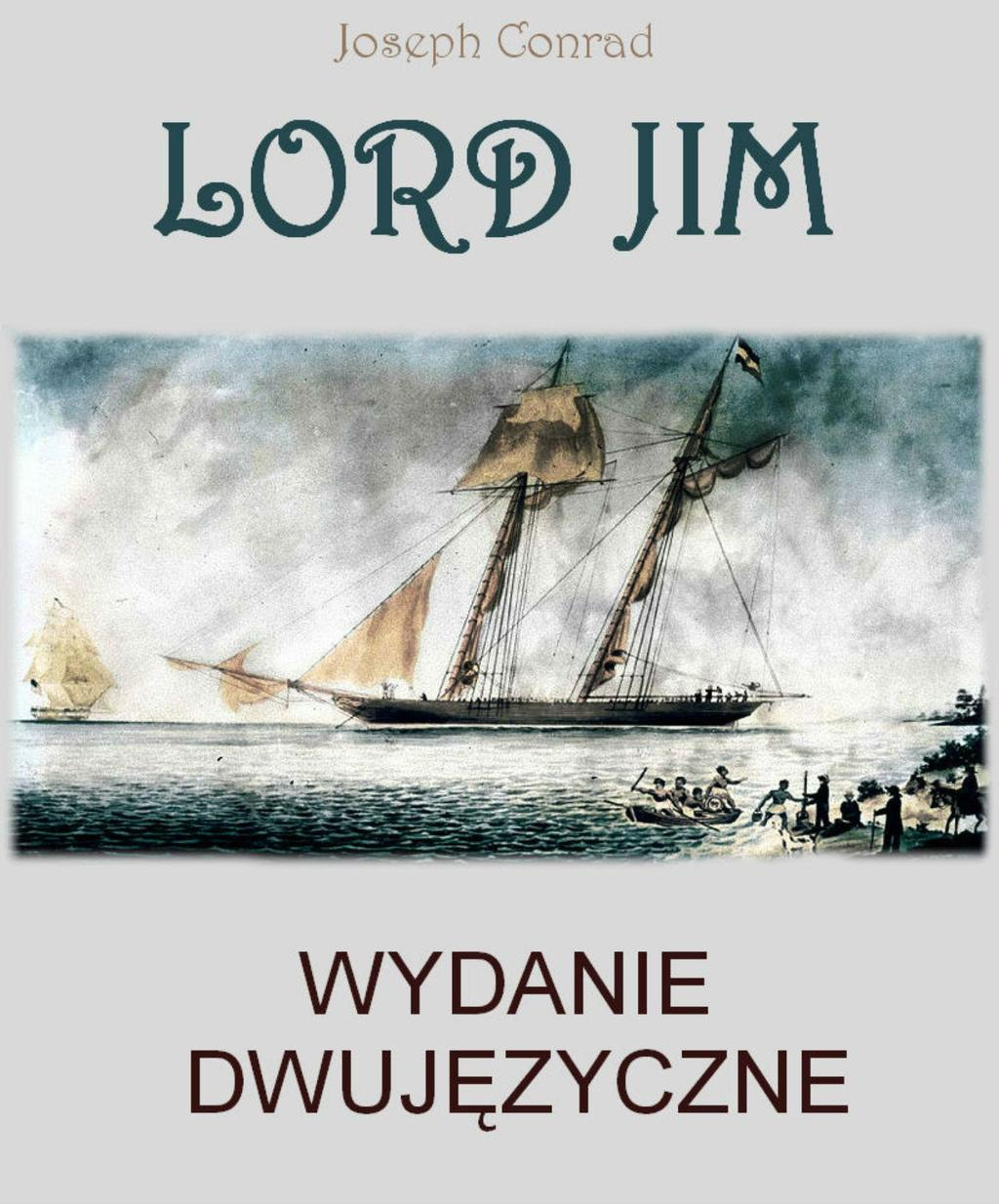 The notions of perfection in the novel lord jim by joseph conrad