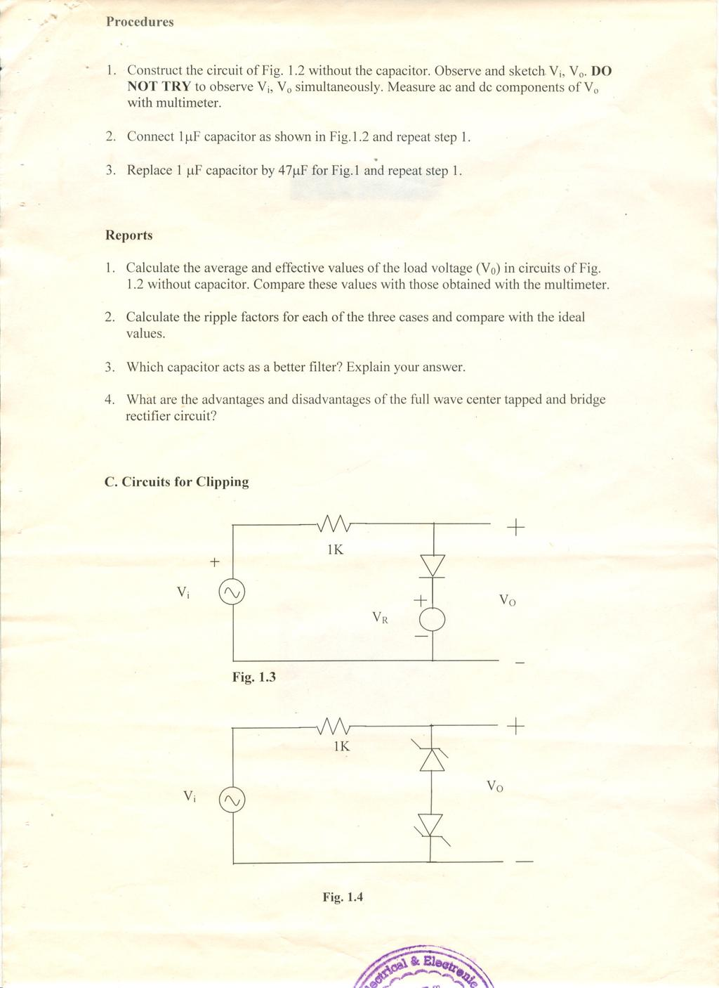 4 Pieces 2 Lk10k Ilfilf47lf One Piece Lot Full Wave Rectifier Circuit With Averaging Filter Pictures 12 Diagram For Bridge Procedures 1 Construct The Of Fig Without Capacitor Observe And