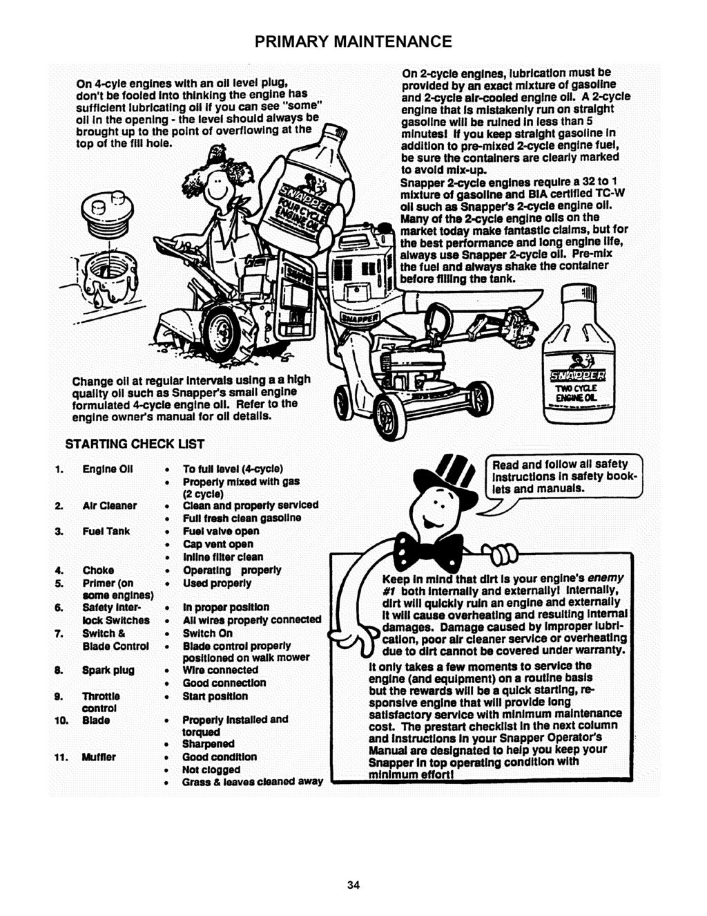 Rear Engine Riding Mower Series 19 Pdf Snapper Wiring Harness Primary Maintenance On 4 Cyle Engines With An Oll Level Plug Dont