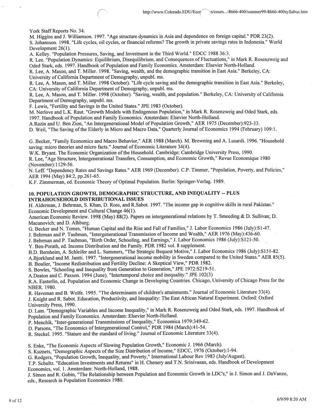 http://www.colorado.edu/eco1 ~s/cours... -8666-400/summer99-8666-400syllabus.htm York Staff Reports No. 34. M. Higgins and J. Williamson. 1997.