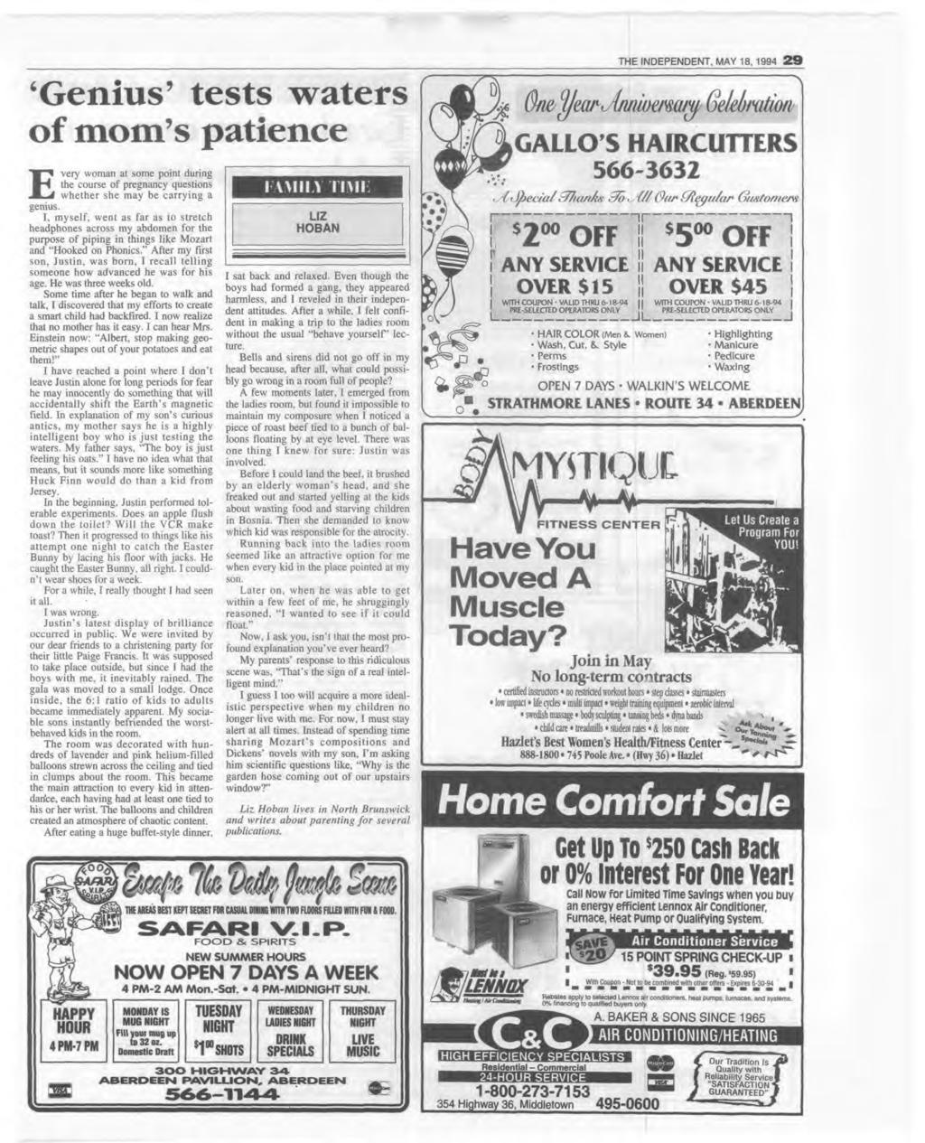 992e3f3487821 THE INDEPENDENT, MAY 18,1994 2 9 G e n i u s t e s t s w a t e r s o f m o  m s p a t i e n c e Every woman at some