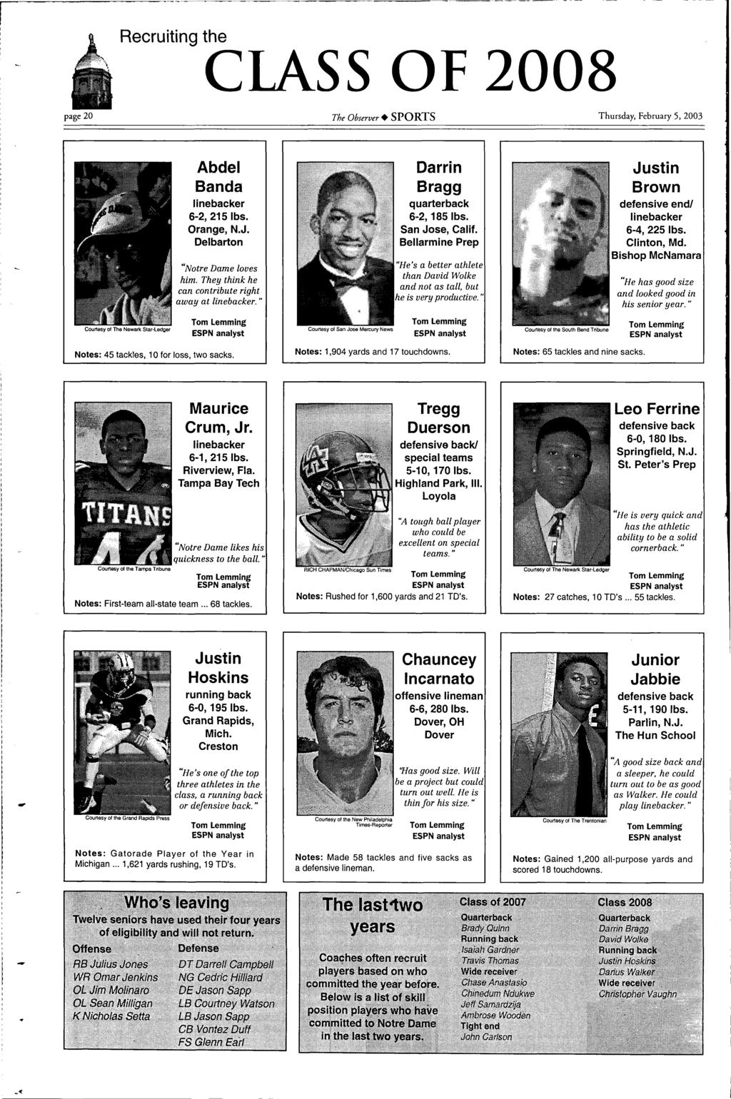 Recruiting The CLASS OF 2008 Page 20 Observer SPORTS Thursday February 5 2003