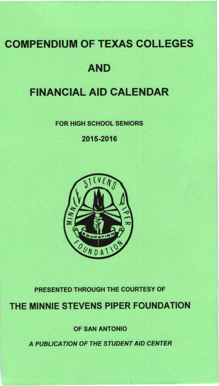 AND COMPENDIUM OF TEXAS COLLEGES FINANCIAL AID CALENDAR THE MINNIE