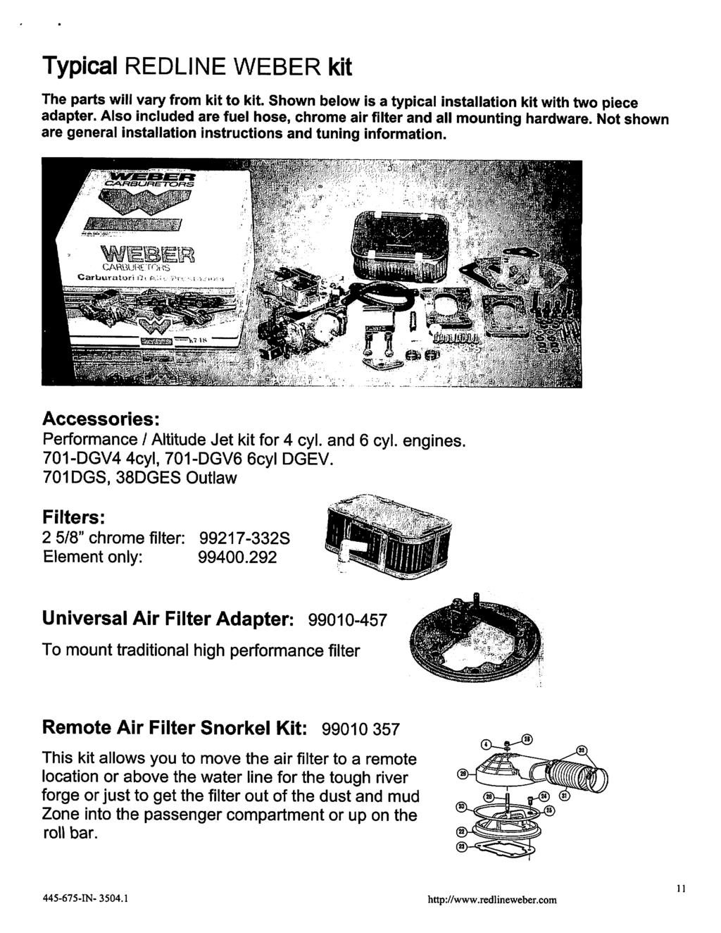 Read Understand All Steps Of These Instructions Before Beginning Free Electrical Wiring Diagrams Cycle Electric Dgv 5000 Inc Typical Redline Weber Kit The Parts Will Vary From To Shown Below Is