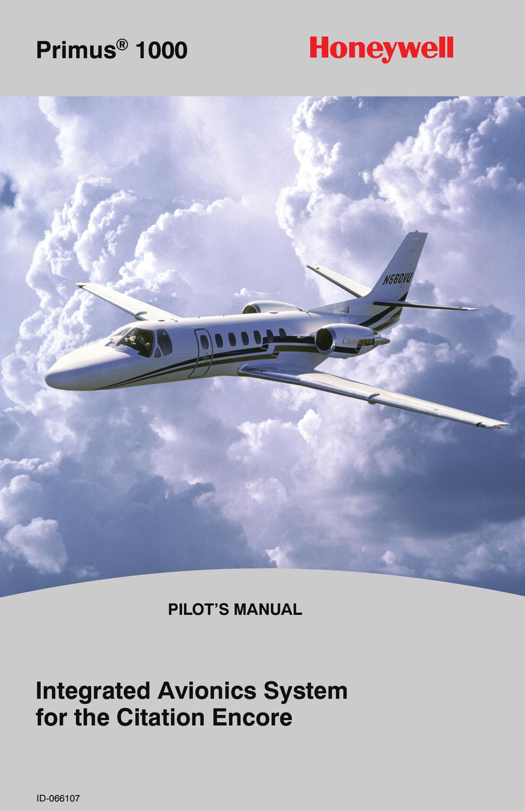 TO: HOLDERS OF THE PRIMUS 1000 INTEGRATED AVIONICS SYSTEM